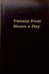 24 Hours A Day - Hardcover