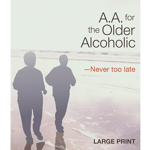 A.A. for the Older Alcoholic