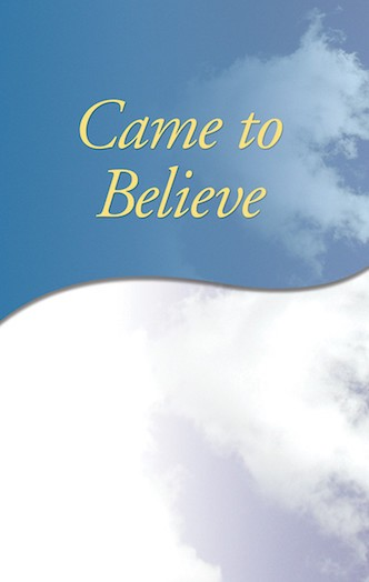 Came to Believe - Soft Cover - Free Shipping